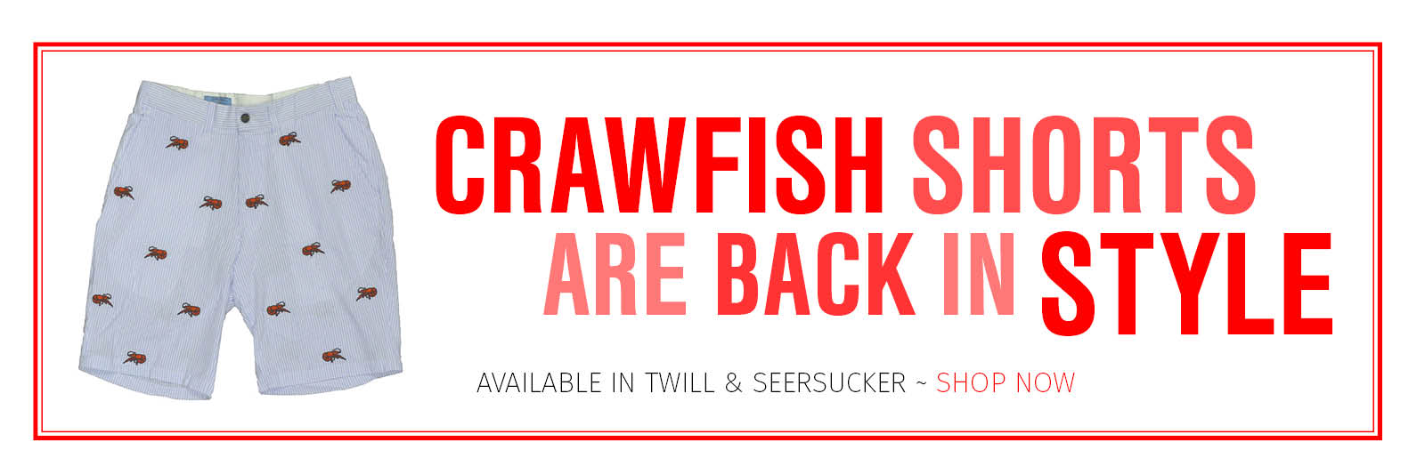 Crawfish Shorts are Back in Style!