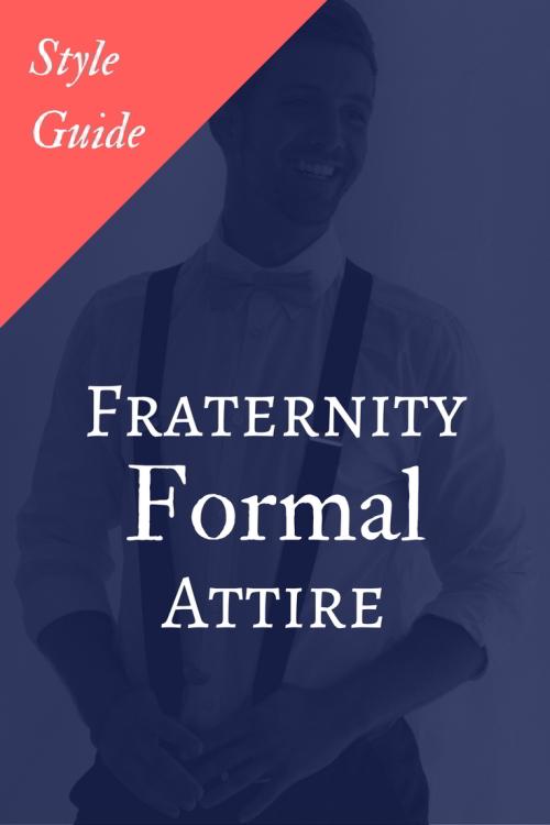 Fraternity Formal Attire