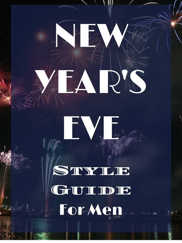 New Year's Eve Style Guide for Men